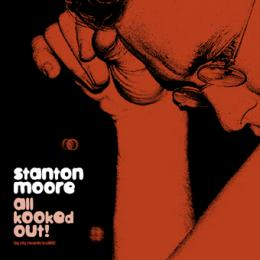 Stanton Moore - All Kooked Out CD